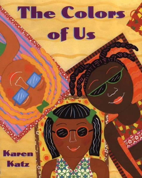 The Colors of Us (Karen Katz)