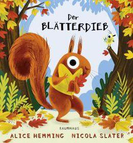 Der Blätterdieb (Alice Hemming & NicolaSlater)