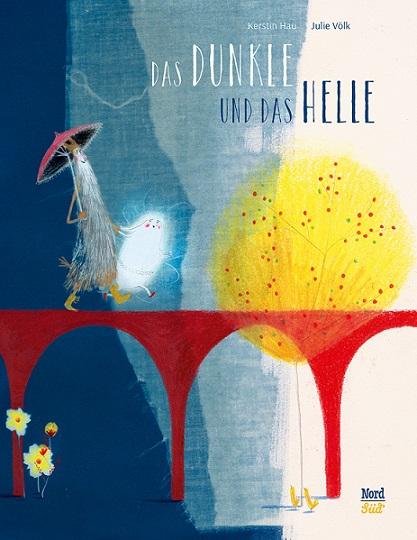 Das Dunkle und das Helle (Kerstin Hau & JulieVölk)