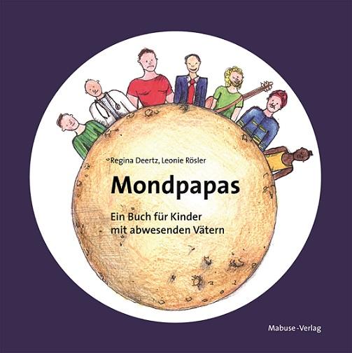 Mondpapas (Regina Deertz & LeonieRösler)