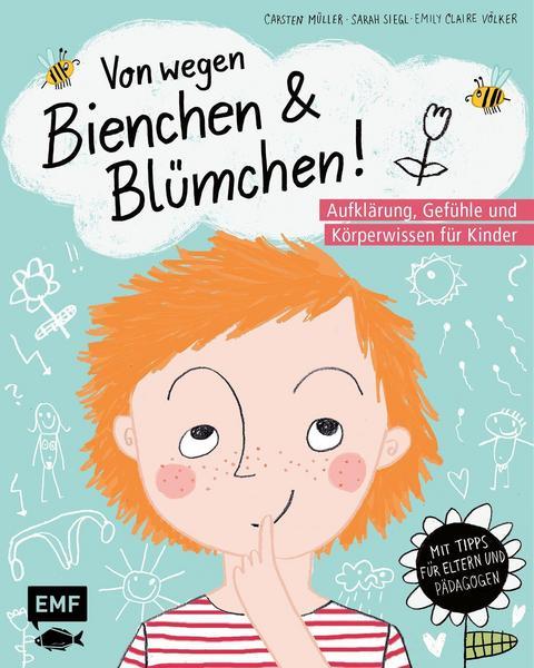 Von wegen Bienchen & Blümchen! (Carsten Müller, Sarah Siegl & Emily ClaireVölker)